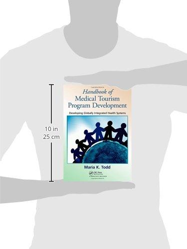 Handbook of Medical Tourism Program Development: Developing Globally Integrated Health Systems