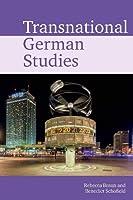 Transnational German Studies (Transnational Modern Languages)