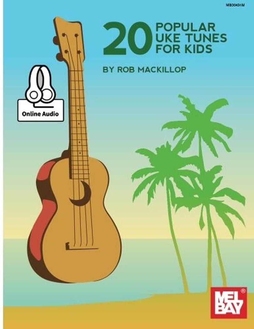 地上で種類撃退する20 Popular Uke Tunes for Kids: Includes Online Audio