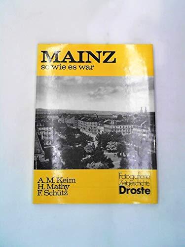 Mainz, so wie es war