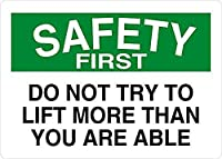 Do Not Try to Lift More Than You are Able Safety First 注意看板メタル安全標識注意マー表示パネル金属板のブリキ看板情報サイントイレ公共場所駐車ペット誕生日新年クリスマスパーティーギフト