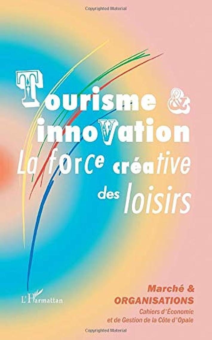 締め切りマイコン差し引くTourisme et innovation