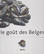 Le goût des Belges d'Eric Boschman