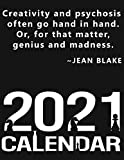 Creativity and psychosis often go hand in hand. Or, for that matter, genius and madness. Jean Blake. Calendar: The Queen's Gambit Calendar, The ... - December, All Year, Large Print, 8.5x11''