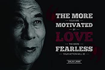 JSC450 More Motivated by Love More Fearless and Free Action Will Be Dalai Lama Quote Poster Picture | 18-Inches by 12-Inches | Motivational Inspirational | Premium 100lb Gloss Poster Paper