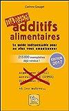 Additifs alimentaires danger !