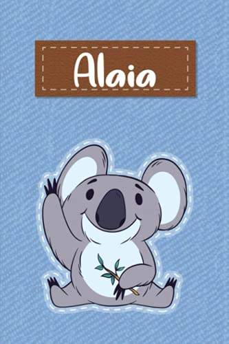 Alaia: Lined Writing Notebook for Alaia With Cute Koala, 120 Pages, 6x9