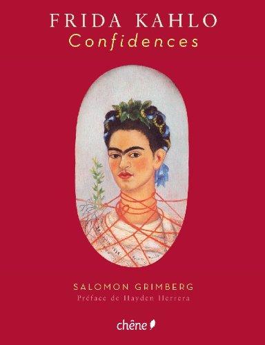 Frida Kahlo, Confidences