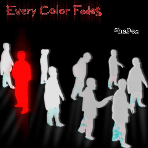 Every Color Fades
