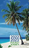 2022-2023 Pocket Planner:: 2 Year Monthly Pocket Organizer & Calendar 24 Months January 2022- December 2023 Sandy Beach with Palm Trees