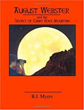 August Webster and the Secret of Candy Rock Mountain
