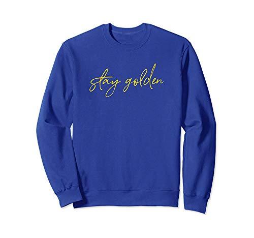 Stay G.Olden In Fun Font Sweatshirt For Men and Women