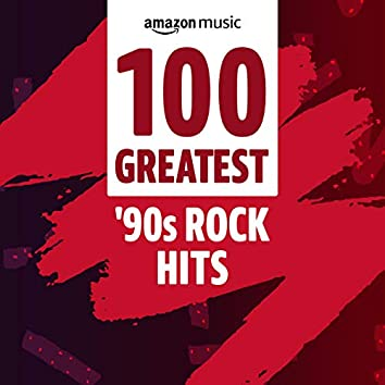 100 Greatest 90s Rock Hits