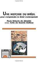 Histoire du brésil pour comprendre le br