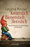 Kreuzstich Bienenstich Herzstich: Kommissar Seifferheld ermittelt (Die Kommissar-Seifferheld-Reihe, Band 1)