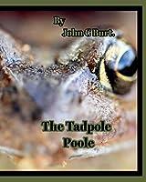 The Tadpole Poole.