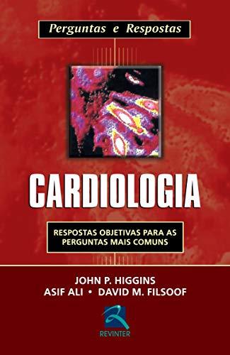 Cardiologia: Perguntas e Respostas