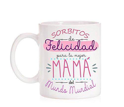 Taza Sorbitos de Felicidad para la Mejor mamá del Mundo Mundial. Taza Regalo para el día de la Madre con Mucho Amor. con Caja Divertida de Regalo.