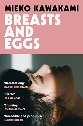 Breasts and Eggs: Mieko Kawakami