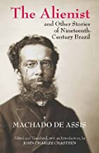 Best the alienist machado de assis Reviews