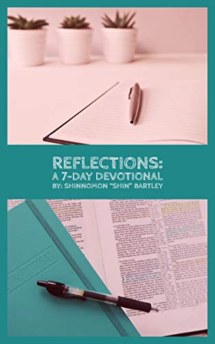 Reflections: A 7-Day Devotional Book