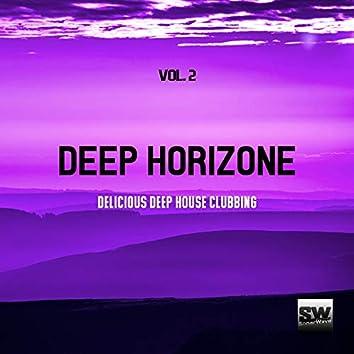 Deep Horizone, Vol. 2 (Delicious Deep House Clubbing)