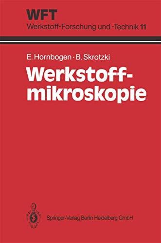 Werkstoff-Mikroskopie: Direkte Durchstrahlung mit Elektronen zur Analyse der Mikrostruktur (WFT Werkstoff-Forschung und -Technik (11))