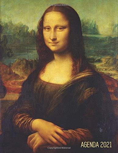 Monna Lisa Agenda Giornaliera 2021: Leonardo da Vinci (La Gioconda) | Pianificatore Annuale 2021 | Da Gennaio a Dicembre (12 Mesi) | Mona Lisa Rinascimento | Organizer & Diario