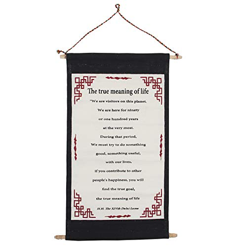 """DALAI LAMA QUOTES ~ Cotton Canvas Scroll ~ """"The True Meaning of Life"""" ~ Natural White Color"""