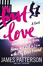 James Patterson: First Love (Paperback); 2015 Edition