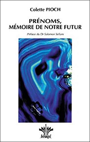 Prénoms. mémoire de notre futur