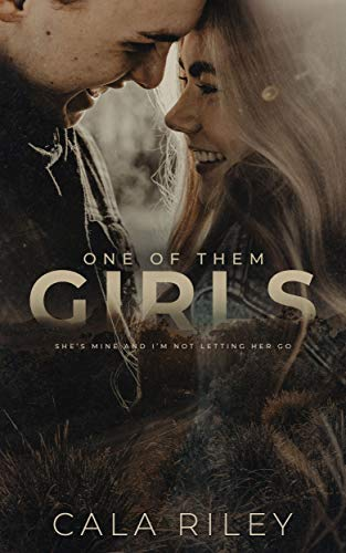 One of Them Girls by [Cala Riley]