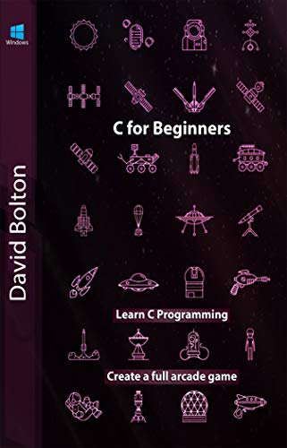 Learn C Games Programming for Beginners (English Edition)