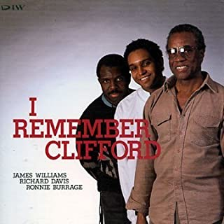 I Remember Clifford by James Williams (1994-07-21)