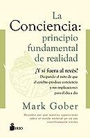 La Conciencia. Principio Fundamental de Realidad