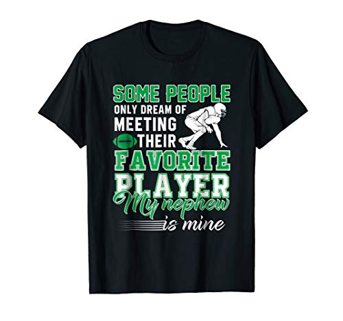 My Nephew Is My Favorite Football Player Aunt Uncle T-Shirt