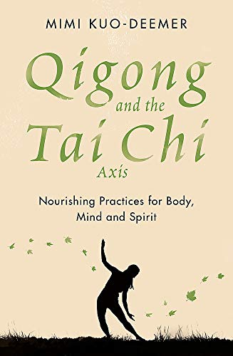 Qigong And The Tai Chi Axis