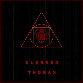 Blessed Thorax