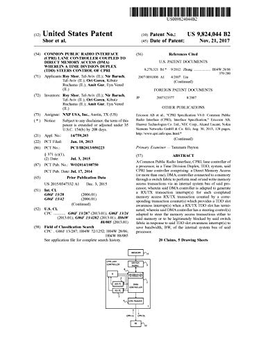Common public radio interface (CPRI) lane controller coupled to direct memory access (DMA) wherein a time division duplex (TDD) steers control of CPRI: United States Patent 9824044 (English Edition)
