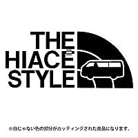 ハイエース 200系ステッカー THE HIACE STYLE【カッティングシート】パロディ シール(12色から選べます) (黒)