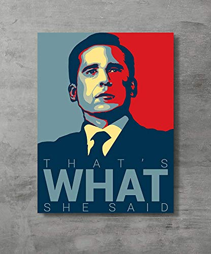Price comparison product image FAYFA That's What She Said - Michael Scott Quote 19 - Office Hope Art Poster Print, 18x24 inch