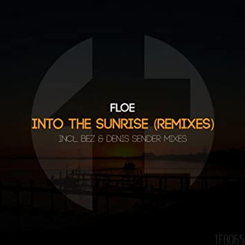 Into The Sunrise (Remixes)