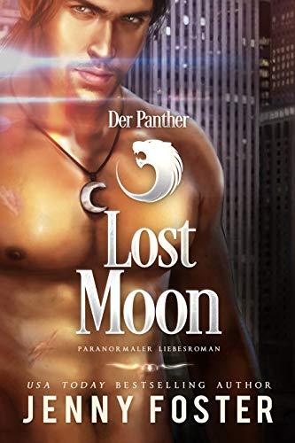 Der Panther: Lost Moon: Paranormaler Liebesroman