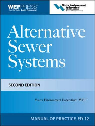 Alternative Sewer Systems FD-12, 2e (Wef Manual of Practice No. Fd-12)