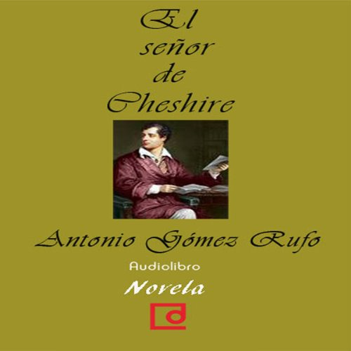 El señor de Cheshire [The Lord of Cheshire]  Audiolibri