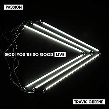 God, You're So Good (Live)
