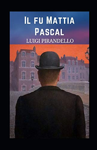 Il fu Mattia Pascal illustrata