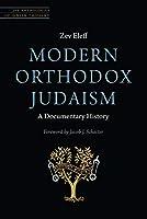 Modern Orthodox Judaism: A Documentary History (JPS Anthologies of Jewish Thought)