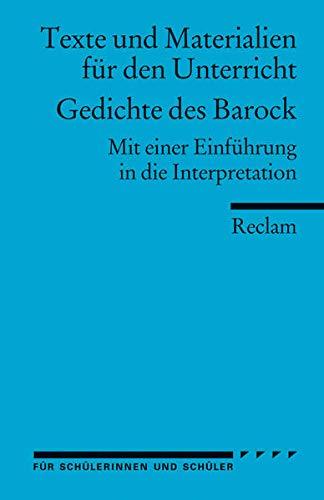 Gedichte des Barock: (Texte und Materialien für den Unterricht) (Reclams Universal-Bibliothek)