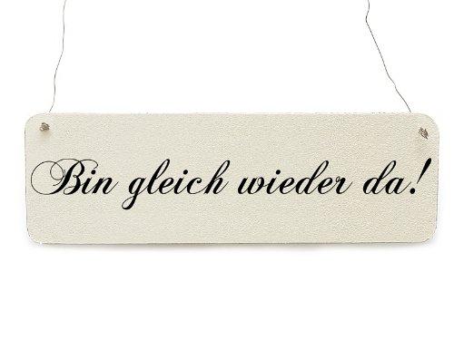 Interluxe Shabby Vintage Schild Dekoschild Türschild Bin GLEICH Wieder DA Holzschild Landhaus